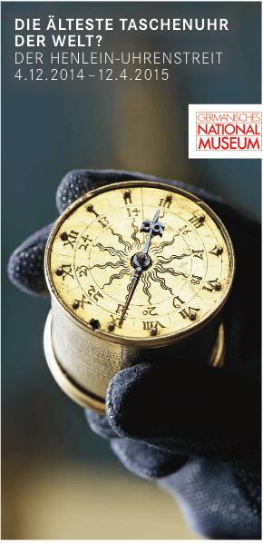 Die älteste Taschenuhr der Welt? Der Henlein-Uhrenstreit im GNM