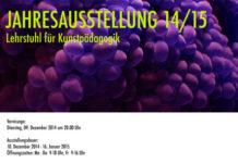 Jahresausstellung der Kunstpädagogik 14/15