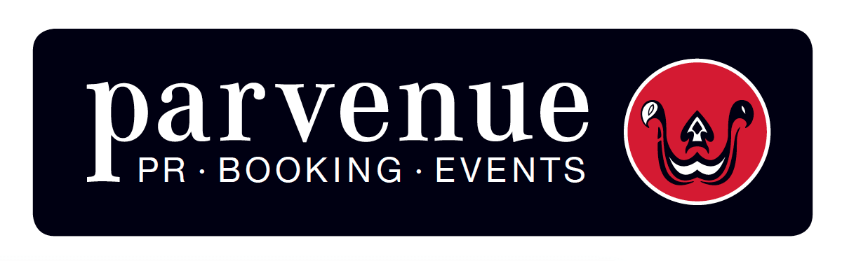 Parvenue - PR, Booking, Events