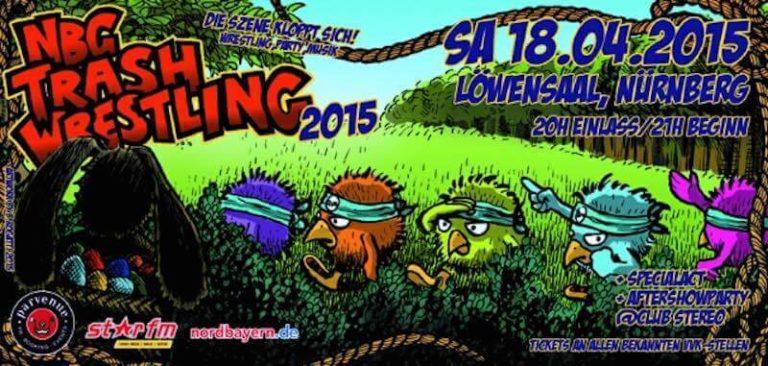 NBG Trash Wrestling – Am 18. April im Löwensaal!