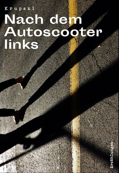 Cover Krupsi Nach dem Autoscooter links, Grafik: Karin Kolb
