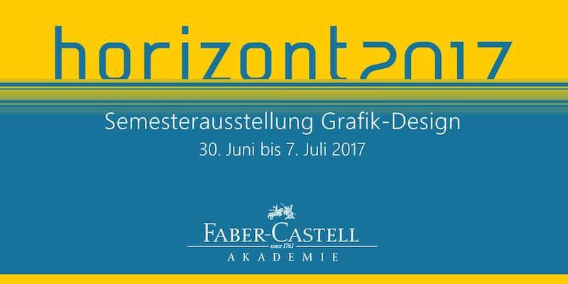 Horizont 2017, Semesterausstellung Grafik-Design, 30. Juni bis 7. Juli 2017, Stein bei Nürnberg