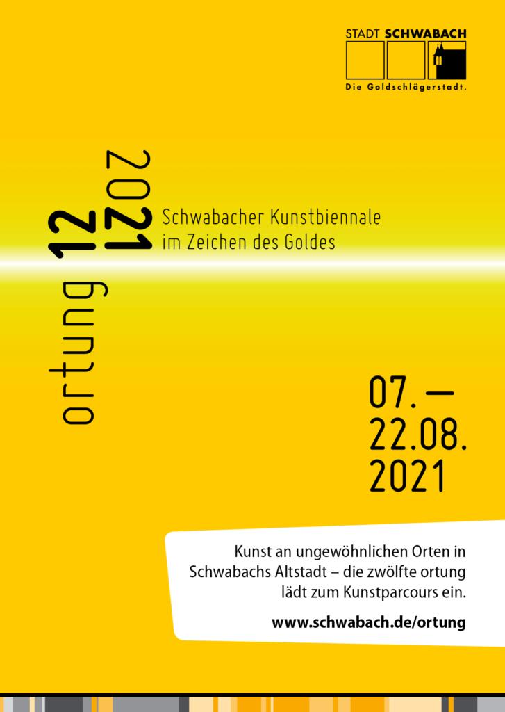 """ortung 12. - Schwabacher Kunsttage """"Im Zeichen des Goldes"""""""